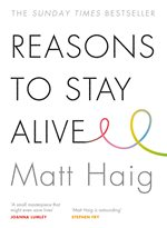 Reasons to Stay Alive